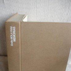 Libros de segunda mano: EMILIO MOLA VIDAL. MEMORIAS. Lote 155533778