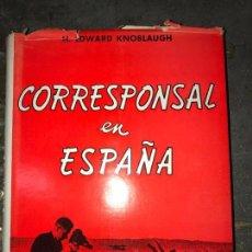 Libros de segunda mano - CORRESPONSAL EN ESPAÑA. H. EDWARD KNOBLAUGH. - 155592358