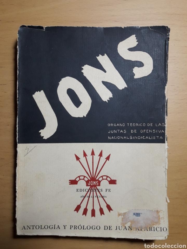 JONS. ( ORGANO TEÓRICO DE LAS JUNTAS DE OFENSIVA NACIONAL SINDICALISTA ) 1939 (Libros de Segunda Mano - Historia - Guerra Civil Española)