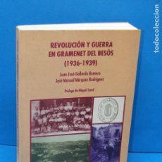 Libros de segunda mano: REVOLUCIÓN Y GUERRA EN GRAMENET DEL BESÒS (1936-1939) GALLARDO ROMERO/MARQUEZ RODRIGUEZ. Lote 156626346