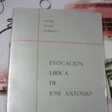 Libros de segunda mano: EVOCACIÓN LÍRICA DE JOSÉ ANTONIO RAFAEL DUYOS GIORGETA. ORIGINAL DE LA ÉPOCA (FALANGE, POESÍA). Lote 156631998