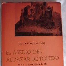 Libros de segunda mano: EL ASEDIO DEL ALCAZAR DE TOLEDO MEMORIAS DE UN TESTIGO. Lote 156648206
