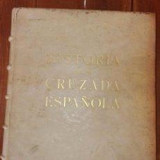 Libros de segunda mano: HISTORIA DE LA CRUZADA ESPAÑOLA VOLUMEN I EDICIONES ESPAÑOLAS 1939. Lote 156686882