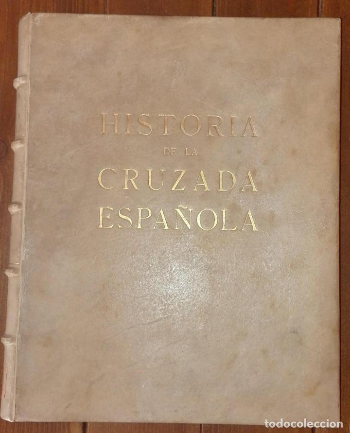 HISTORIA DE LA CRUZADA ESPAÑOLA VOLUMEN IV EDICIONES ESPAÑOLAS 1941 (Libros de Segunda Mano - Historia - Guerra Civil Española)