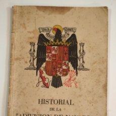 Libros de segunda mano: HISTORIAL DE LA 5ª DIVISION NAVARRA 1936 1939 . Lote 156910714