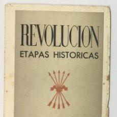 Libros de segunda mano: ETAPAS HISTÓRICAS DE LA REVOLUCIÓN NACIONAL-SINDICALISTA.. Lote 123143984