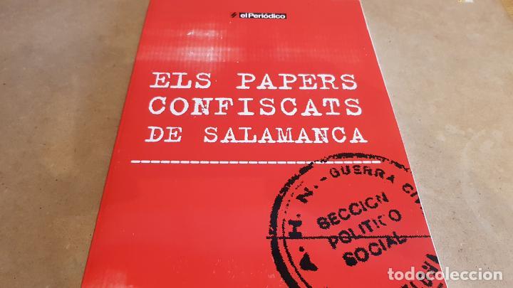 ELS PAPERS CONFISCATS DE SALAMANCA. ED / SAPIENS PUBLICACIONS / EL PERIÓDICO - 2006. A ESTRENAR. (Libros de Segunda Mano - Historia - Guerra Civil Española)