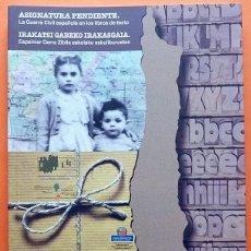 Libros de segunda mano: ASIGNATURA PENDIENTE: LA GUERRA CIVIL ESPAÑOLA EN LOS LIBROS DE TEXTO-VV. AA.-2007-NUEVO-VER INDICE. Lote 157855694