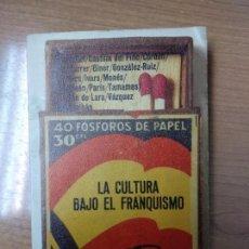 Libros de segunda mano - LA CULTURA BAJO EL FRANQUISMO / VARIOS AUTORES (1977) - 158595778