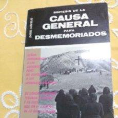 Libros de segunda mano: SÍNTESIS DE LA CAUSA GENERAL PARA DESMEMORIADOS. D. FARFOLAS. 1978. . Lote 158995034