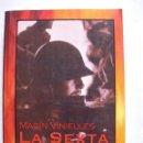 Libros de segunda mano: LA SEXTA COLUMNA. DIARIO DE UN COMBATIENTE LERIDANO / MAGÍN VINIELLES. Lote 159626534