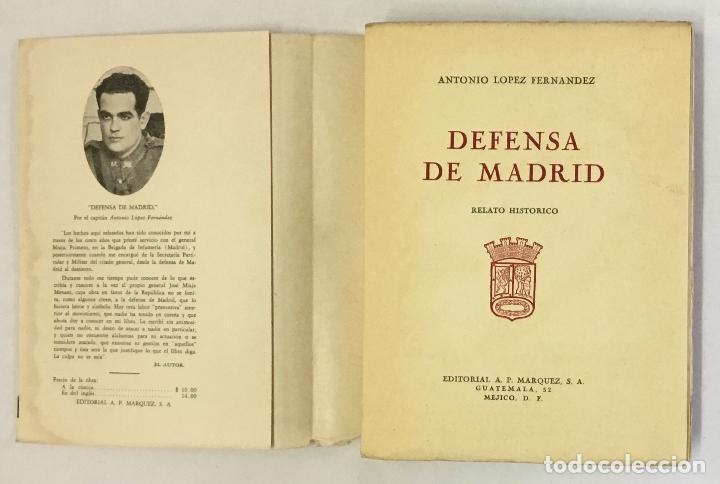 Libros de segunda mano: DEFENSA DE MADRID. Relato histórico. - LÓPEZ FERNÁNDEZ, Antonio. - Foto 2 - 160383462