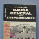 Libros de segunda mano: SINTESIS DE LA CAUSA GENERAL PARA DESMEMORIADOS. DANIEL FARFOLAS . Lote 160418910