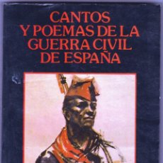Libros de segunda mano: CANTOS Y POEMAS DE LA GUERRA CIVIL DE ESPAÑA. JOAN LLSRCH. ED.DANIEL`S BARCELONA 1987 MUY BUEN ESTAD. Lote 160539490