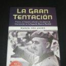 Libros de segunda mano: ANUEL ROS AGUDO, LA GRAN TENTACIÓN . Lote 160645878