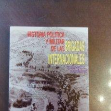 Libros de segunda mano: SANTIAGO ÁLVAREZ. HISTORIA POLÍTICA Y MILITAR DE LAS BRIGADAS INTERNACIONALES. TESTIMONIOS Y DOCUMEN. Lote 160837962