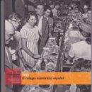 Libros de segunda mano: EL FRANQUISMO AÑO A AÑO Nº 18: 1958. PEDIDO MÍNIMO EN LIBROS: 4 TÍTULOS. Lote 161115234
