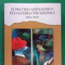 Libros de segunda mano: EL DISCURSO ANTIMASÓNICO EN LA GUERRA CIVIL ESPAÑOLA (1936-1939) / JUAN JOSÉ MORALES RUIZ / 2001. Lote 161147042
