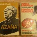 Libros de segunda mano: AZAÑA, CARLOS ROJAS 1973- AUTOBIOGRAFIA DE FEDERICO SANCHEZ, SEMPRUN, 1977,,DOS PREMIOS PLANETA. . Lote 161177094