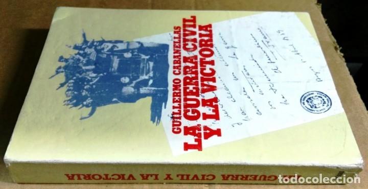 Libros de segunda mano: Guillermo Cabanellas, La Guerra Civil y la victoria, Tebas, Madrid, 1978 - Foto 2 - 161549866