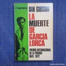 Libros de segunda mano: GIBSON, IAN: LA MUERTE DE GARCÍA LORCA. LA REPRESIÓN NACIONALISTA EN GRANADA EN 1936 . Lote 161882446