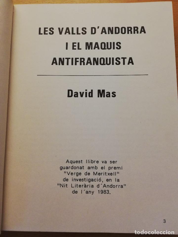 Libros de segunda mano: LES VALLS DANDORRA I ELS MAQUIS ANTIFRANQUISTA (DAVID MAS) EDITORIAL ANDORRA - Foto 2 - 162369142