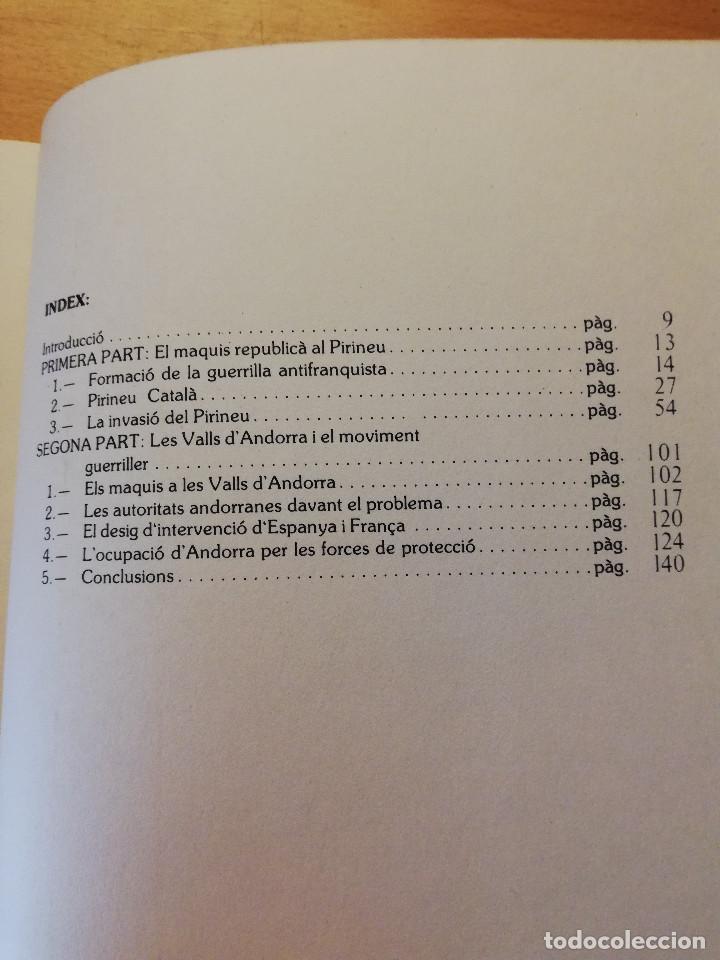 Libros de segunda mano: LES VALLS DANDORRA I ELS MAQUIS ANTIFRANQUISTA (DAVID MAS) EDITORIAL ANDORRA - Foto 3 - 162369142