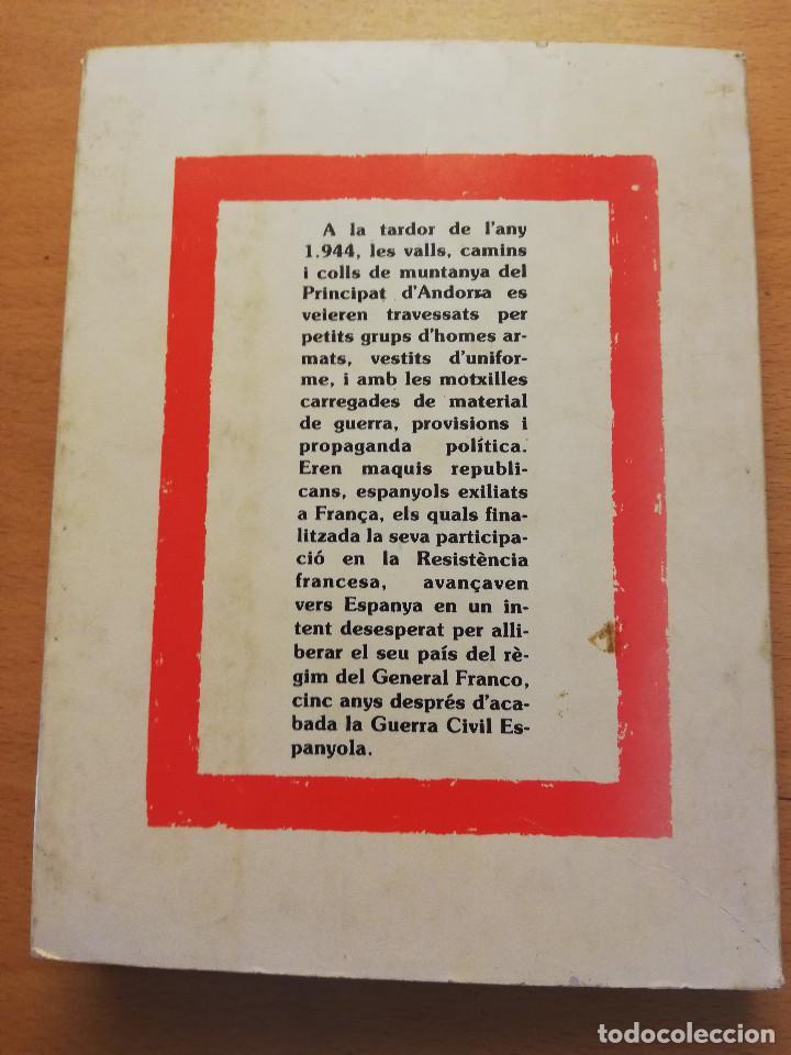 Libros de segunda mano: LES VALLS DANDORRA I ELS MAQUIS ANTIFRANQUISTA (DAVID MAS) EDITORIAL ANDORRA - Foto 4 - 162369142