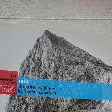 """Libros de segunda mano: COLECCIÓN: """"EL FRANQUISMO AÑO A AÑO"""" 1954 UN GRITO UNÁNIME: ¡GIBRALTAR, ESPAÑOL. (TOMO 14). Lote 162671418"""