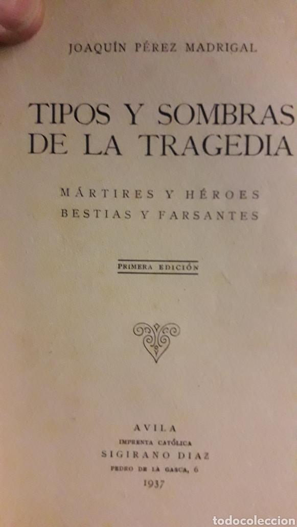 LIBRO TIPOS Y SOMBRAS DE LA TRAGEDIA (Libros de Segunda Mano - Historia - Guerra Civil Española)