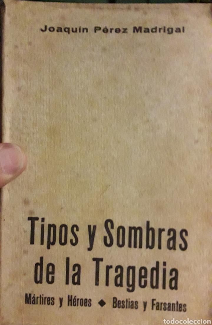 Libros de segunda mano: Libro tipos y sombras de la tragedia - Foto 2 - 162817153