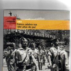 Libros de segunda mano: EL FRANQUISMO AÑO A AÑO Nº24 - LIBRO+DVD - SEGUNDA MANO. Lote 52591373