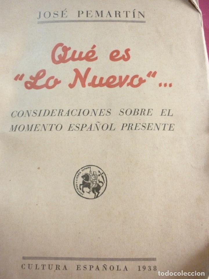 QUE ES LO NUEVO. JOSE PEMARTIN. 1938 (Libros de Segunda Mano - Historia - Guerra Civil Española)