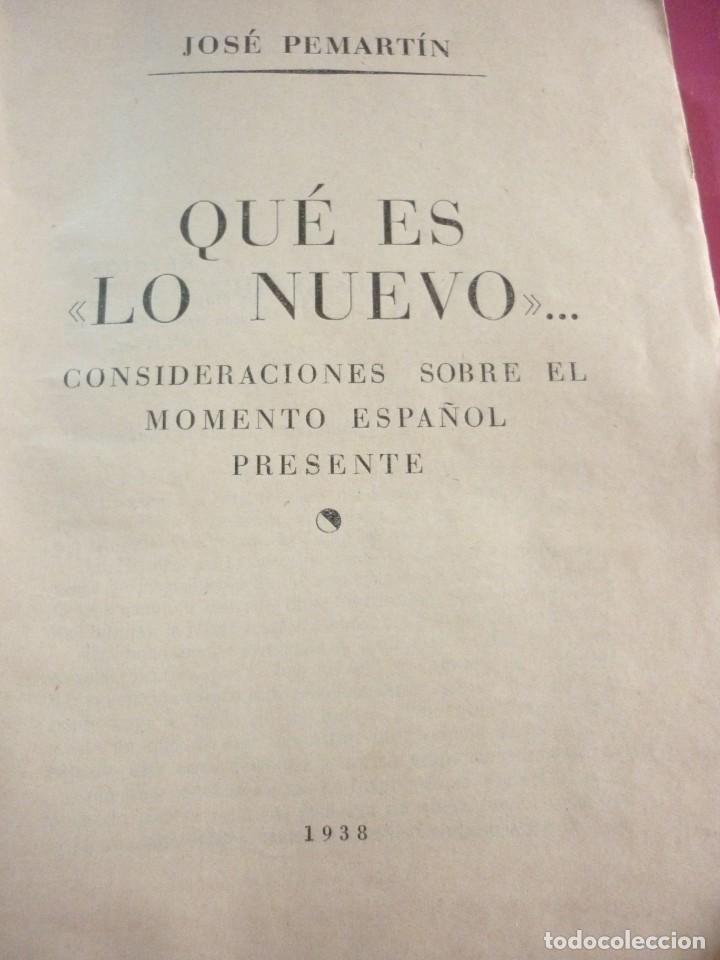 Libros de segunda mano: QUE ES LO NUEVO. JOSE PEMARTIN. 1938 - Foto 2 - 163606762