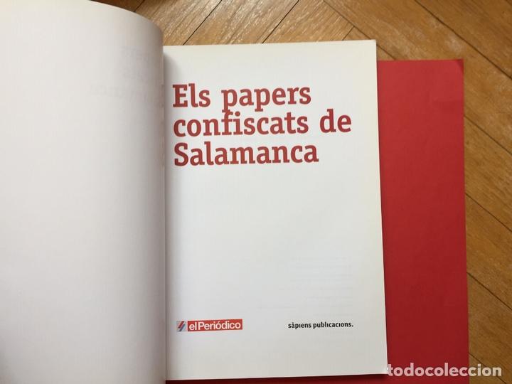 Libros de segunda mano: ELS PAPERS CONFISCATS DE SALAMANCA (El Periódico, 2006) ¡ORIGINAL! - Foto 4 - 163977542