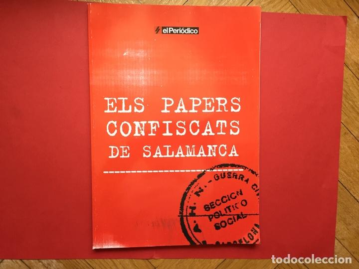 ELS PAPERS CONFISCATS DE SALAMANCA (EL PERIÓDICO, 2006) ¡ORIGINAL! (Libros de Segunda Mano - Historia - Guerra Civil Española)