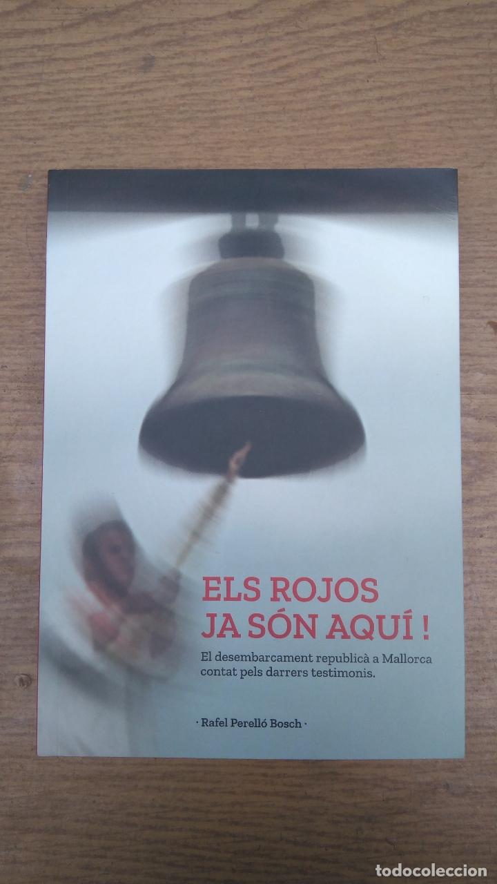 ELS ROJOS JA SÓN AQUÍ! (Libros de Segunda Mano - Historia - Guerra Civil Española)