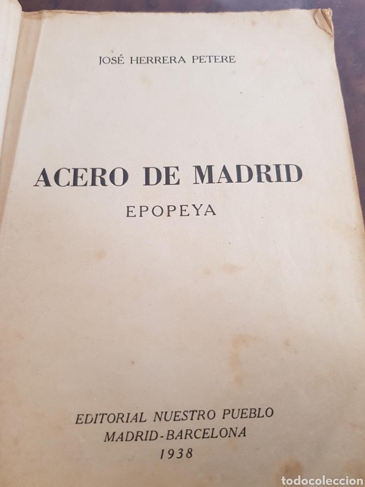 Libros de segunda mano: Muy difícil Acero de Madrid primera edición 1938 José Herrera Petere Guerra civil - Foto 2 - 164694422