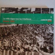 """Libros de segunda mano: """"LA GUERRA CIVIL ESPAÑOLA MES A MES"""" LA VIDA SIGUE TRAS LAS TRINCHERAS – ENERO 1937 TOMO 9. Lote 164743118"""
