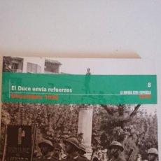 """Libros de segunda mano: """"LA GUERRA CIVIL ESPAÑOLA MES A MES"""" EL DUCE ENVÍA REFUERZOS – DICIEMBRE 1936 TOMO 8. Lote 164743962"""