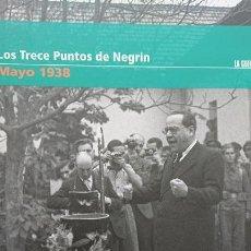 """Libros de segunda mano: """"LA GUERRA CIVIL ESPAÑOLA MES A MES """"LOS TRECE PUNTOS DE NEGRÍN – MAYO 1938 TOMO 25. Lote 164725474"""