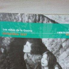 """Libros de segunda mano: """"LA GUERRA CIVIL ESPAÑOLA MES A MES"""" LOS NIÑOS DE LA GUERRA – DICIEMBRE 1937 TOMO 20. Lote 164729898"""