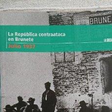 """Libros de segunda mano: """"LA GUERRA CIVIL ESPAÑOLA MES A MES"""" LA REPÚBLICA CONTRAATACA EN BRUNETE – JULIO 1937 TOMO 15. Lote 164734618"""