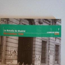 """Libros de segunda mano: """"LA GUERRA CIVIL ESPAÑOLA MES A MES"""" LA BATALLA DE MADRID – NOVIEMBRE 1936 TOMO 7. Lote 164744718"""