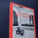 Libros de segunda mano: LA REPUBLICA DEL CRIMEN / CATALUÑA PRISIONERA 1936-1939 -/ F.GUTIERREZ LATORRE / GUERRA CIVIL.. Lote 164844486