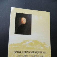 Libros de segunda mano: BEATO Y MARTIR / JULIAN CARRASQUER FOS / SANATORIO MARITIMO DE CALAFELL / TARRAGONA / SUECA 1993. Lote 164904302