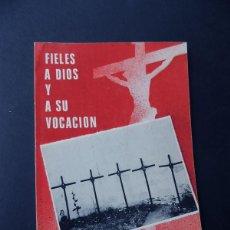 Libros de segunda mano: LOS MARTIRES DE DAIMIEL ( CIUDAD REAL ) FIELES A DIOS Y A SU VOCACION / PASIONISTAS / AÑO 1988. Lote 221655528