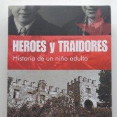 Libros de segunda mano: HEROES Y TRAIDORES. HISTORIA DE UN NIÑO ADULTO - ARMANDO RODRIGUEZ VALLINA. Lote 164983522