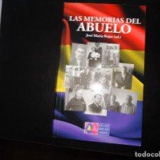 Libros de segunda mano: LAS MEMORIAS DEL ABUELO. Lote 165226986