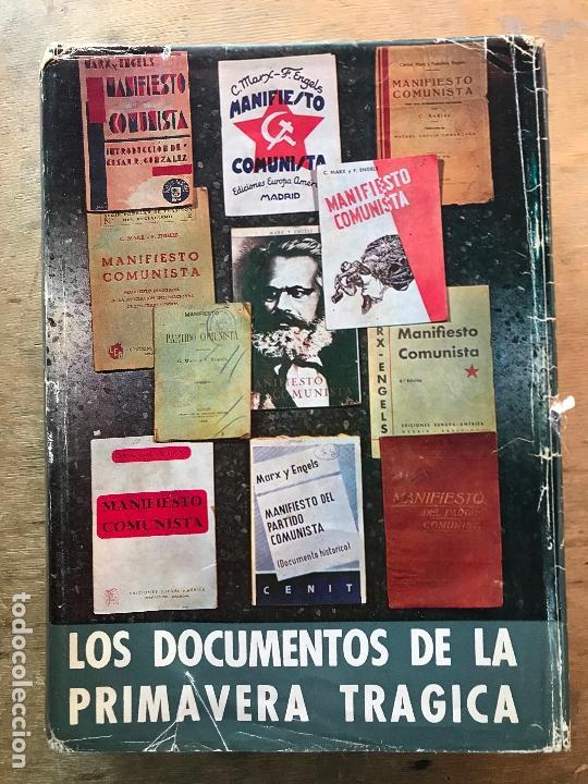 LOS DOCUMENTOS DE LA PRIMAVERA TRÁGICA. (Libros de Segunda Mano - Historia - Guerra Civil Española)